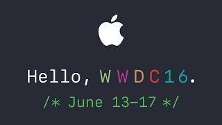 Yeni MacBook Pro, iOS 10, macOS 10  - WWDC 16