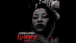 Fatoumata Diawarra Esclavage