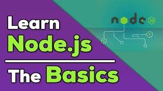 Node.js Tutorial for Beginners - Getting Started with NodeJS Basics
