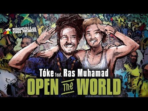 Xxx Mp4 Tóke Feat Ras Muhamad Open The World Official Video 2017 3gp Sex