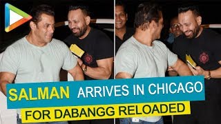 Wah: Salman Khan arrives in Chicago for Dabangg Reloaded amidst