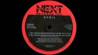 Sybil - My Love Is Guaranteed (Red Ink Mix Part 1)