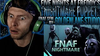 "Vapor Reacts #722   [FNAF SFM] SCARY FNAF ANIMATION ""Nightmare Puppet"" by GoldenLane Studio REACTION"