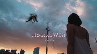 VIN2.000 - No Answer [Music Video]