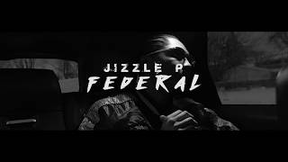 BandGang Jizzle P - Federal (Official Music Video)