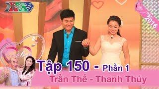 Cặp vợ chồng hài hước và câu chuyện tình yêu ly kỳ | Trần Thế - Thanh Thúy | VCS 150 😂