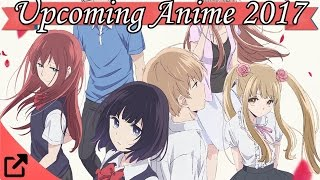 Top 10 Upcoming Anime 2017