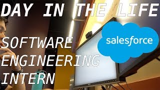 Day in the Life of a Salesforce Software Engineering Intern