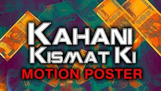 Kahani Kismat Ki (Semma Botha Aagatha) Official Motion Poster | Atharvaa, Mishti, Anaika Soti