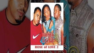 Roses Of Love 2