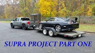 Toyota Supra Build Part 1 Getting The Car!!!