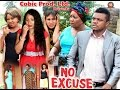 Download Video Download No Excuse - 2016 Latest Nigrian Nollywood movie 3GP MP4 FLV