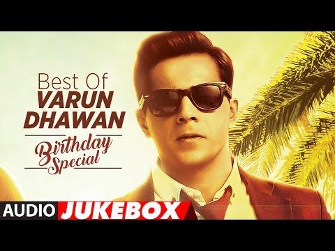 Xxx Mp4 Best Of Varun Dhawan Songs Birthday Special Hindi Songs Video Jukebox 3gp Sex
