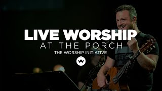 The Porch Worship | Shane & Shane October 30th, 2018