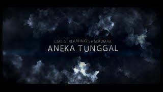 LIVE STREAMING SANDIWARA ANEKA TUNGGAL | LOMBANG - BATANGSARI | 24-07-2017 | MALAM