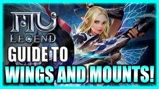 MU Legend Guide - Wings and Mounts - How to Get Them and Upgrade! (English Gameplay)