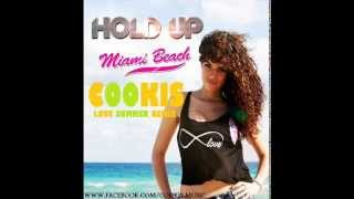 Hold Up - Miami Beach (Cookis Summer Love Remix)