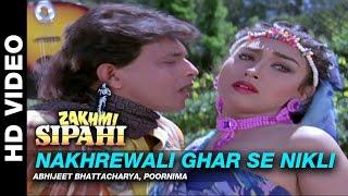 Nakhrewali - Zakhmi Sipahi | Abhijeet Bhattacharya & Poornima | Mithun Chakraborty