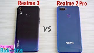 Realme 3 vs Realme 2 Pro SpeedTest and Camera Comparison