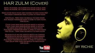 Har zulm | Lyrical Cover | Originally sung by Sajjad Ali