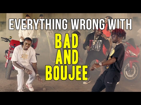 Everything Wrong With Migos Bad and Boujee