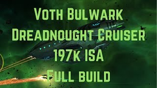 Voth Bulwark Dreadnought Cruiser 197k ISA PuG - Full Build