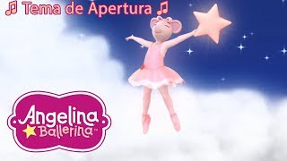 Angelina Ballerina Latinoamérica 🎵 Tema de Apertura 🎵 #AngelinaBallerina