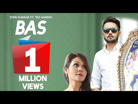 Xxx Mp4 Bas Sonu Kakkar Official Song Ft Teji Sandhu Latest Punjabi Songs 2018 Juke Dock 3gp Sex