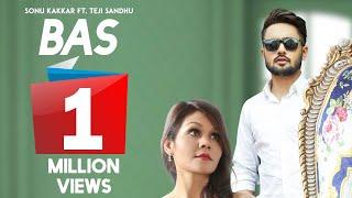 Bas : Sonu Kakkar (Official Song) Ft. Teji Sandhu | Latest Punjabi Songs 2018 | Juke Dock