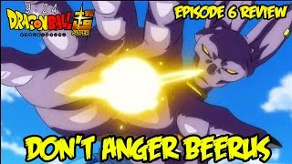 Dragon Ball Super Episode 6 Review: Don't Anger Beerus! The Heart Pounding Birthday Party