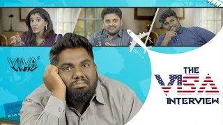The Visa Interview | VIVA