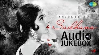 Tribute to Sadhna | Jhoomka Gira Re | Audio Jukebox