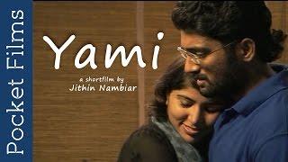Hindi Short Film - Yami | Husband Wife Love And Romance