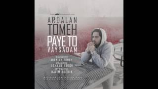 Ardalan Tomeh - Paye To Vaysadam (Audio)