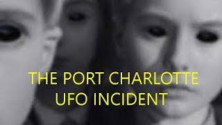 The Port Charlotte UFO Incident