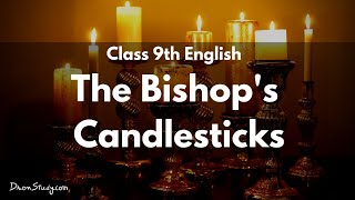 The Bishops Candlesticks   CBSE Class 9 English   Video Lecture In Hindi
