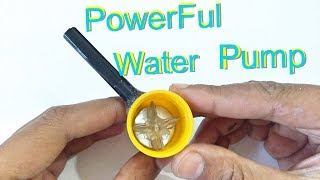 How To Make a Mini Powerful Water Pump-Amazing Home Made Pump