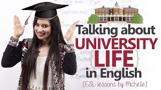 English conversation Lesson -  1st Day at the University ( Speaking about University life)