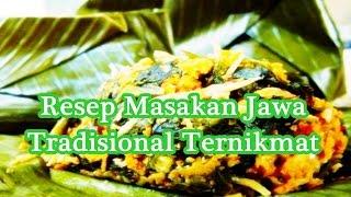 Resep Masakan Jawa Tradisional Ternikmat
