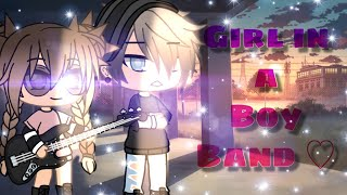 Girl In a Boy Band ♡ | Gacha Life Mini Movie | GLMM