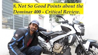 8, Not So Good Points about the Dominar 400 - Critical Review.