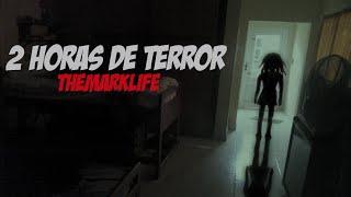 2 HORAS DE TERROR #32 (VIDEO ESPECIAL)(Mitos, Leyendas y Creepypastas) TheMarkLife