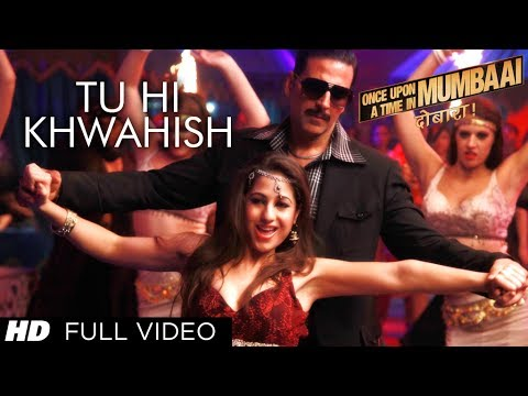 Xxx Mp4 Tu Hi Khwahish Full Video Song Once Upon A Time In Mumbaai Dobaara Akshay Kumar Sonakshi 3gp Sex