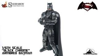 "Hot Toys Batman V Superman ""Black Chrome"" ARMORED BATMAN Video Review"