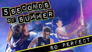5 Seconds of Summer - So Perfect - Trailer