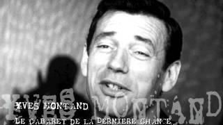 Yves Montand - Le Cabaret de la dernière chance