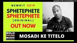 Sphetephete - Mosadi Ke Titelo [Bolo House 2019]