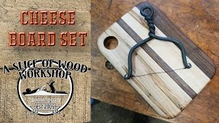 Make a Cheese Board and Forged Cheese Slicer