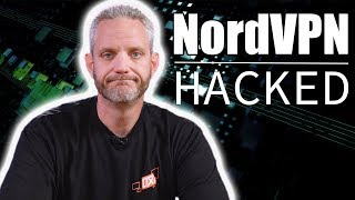 NordVPN was hacked... here is what we are doing about it