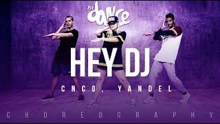 Hey DJ  - CNCO, Yandel   FitDance Life (Coreografía) Dance Video